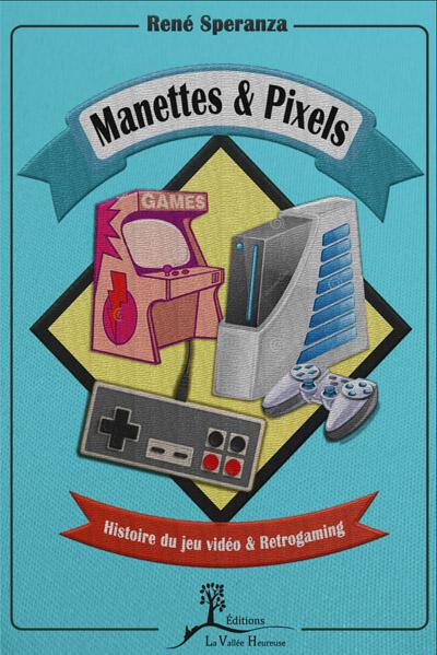 Manettes et Pixels Manettes_pixels_couv