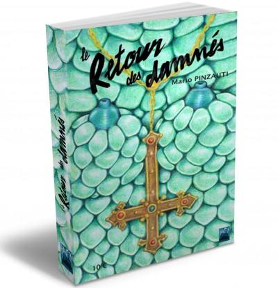 Le Retour Des Damnes - Mario Pinzauti - Sin'Art Big-cover-le-retour-des-damnes-roman-39446