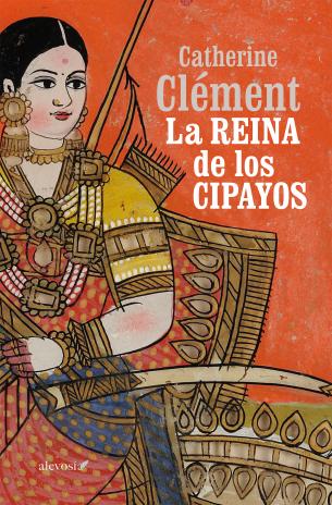 La reina de los cipayos - novela histórica de Catherine Clement - formatos epub y doc 9788415608646_L38_04_l
