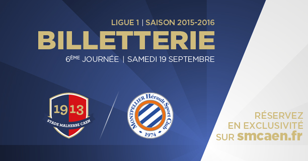[6e journée de L1] SM Caen 2-1 Montpellier HSC Billetterie_caen-mhsc_0