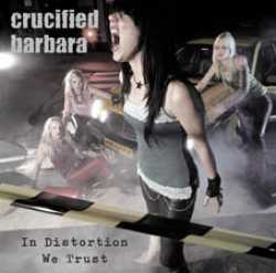 Crucified Barbara In%20Distortion%20We%20Trust