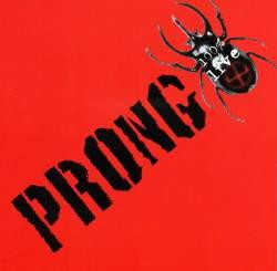 Prong: Biografía y discografía 100%20%20Live