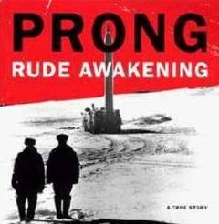 Prong: Biografía y discografía Rude%20Awakening