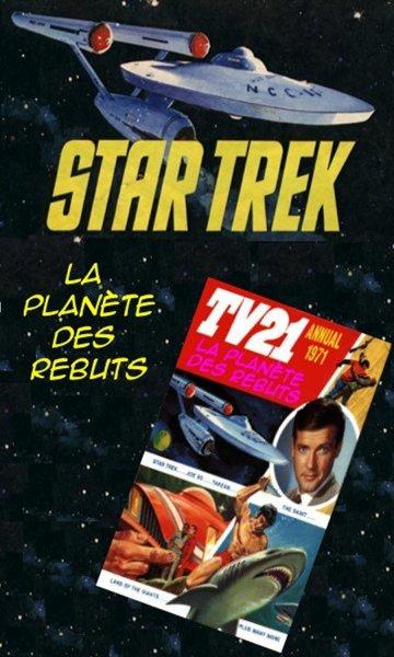 La planète des rebuts [Star Trek UK; TV21-1971] 224