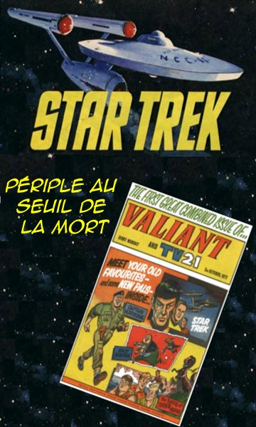 Périple au seuil de la mort [Star Trek UK; Valiant-1971] 227