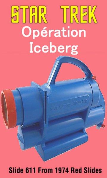 Opération iceberg & Space CowBoy 262