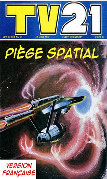 Piège spatial (TV21 Weekly 39-44 - The Ageless One) 280