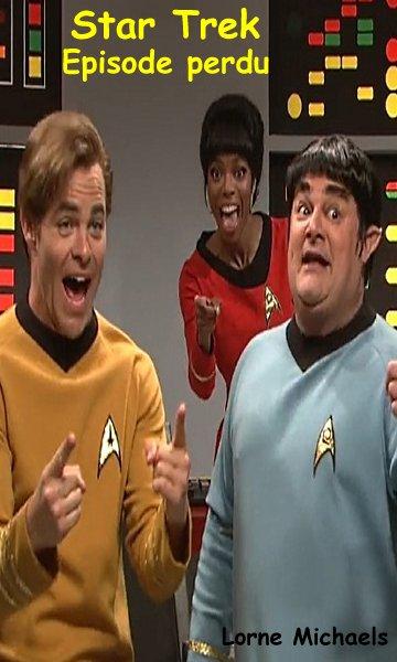 [vostfr]Star Trek - L'épisode perdu 002