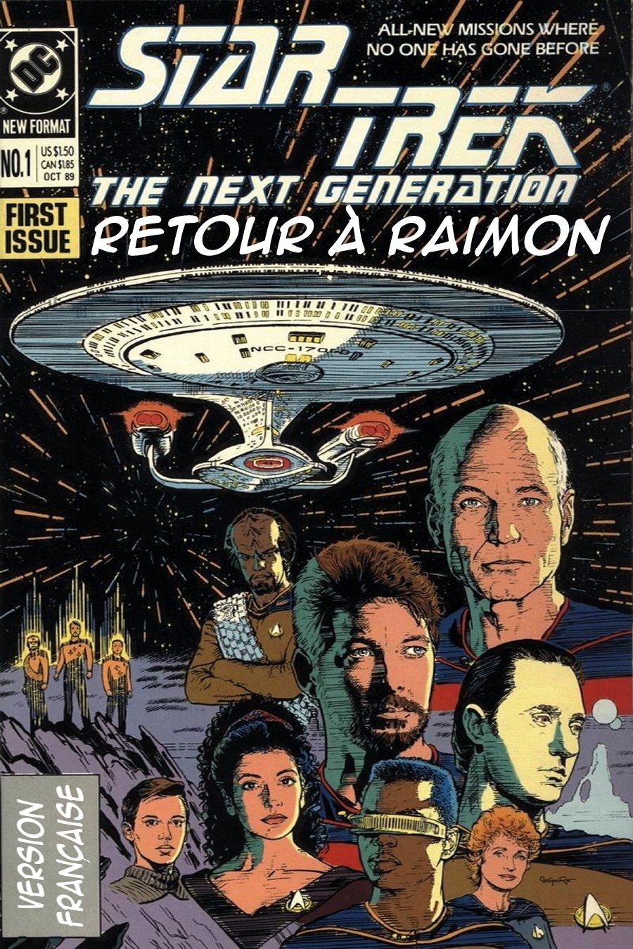 Retour à Raiman (TNG. DC Comics 2.01 & 2.02 - Return to Raimon) 101