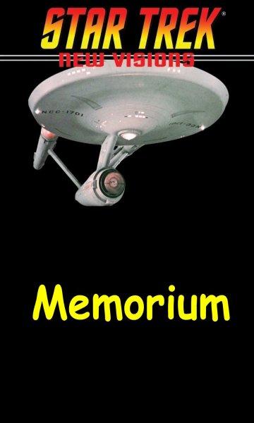 """New Visions #5 : A Scent of Ghosts [extrait """"Memorium"""";TOS;2015] Star-Trek-Univers-Fanfiction-018-Memorium"""