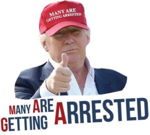 """Odd Signs of """"Something"""": Are We On the Brink? Trump-MAGA-arrests-300x270"""