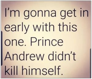 BREAKING NEWS: Prince Andrew has Committed Suicide—Really!  Meme-prince-andrew-didnt-kill-himself-300x260