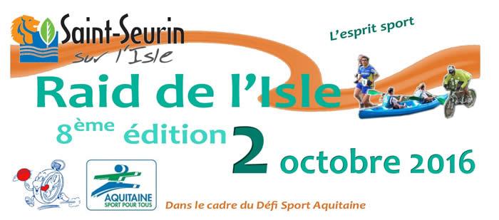 2 Octobre 2016 - 8ème Raid de l'Isle - Saint-Seurin-sur-l'Isle (33) Enteteraid2016