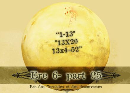 Cycle des Tornades et des Découvertes [ Ere 6 ] Ere-6-025