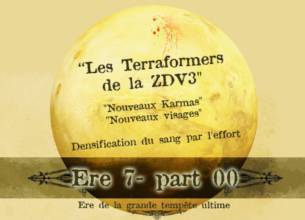 Cycle de la Grande Tempete Ultime [ Ere 7 ] Ere-7-00