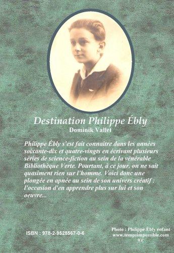 Destination Philippe Ebly par Dominik Vallet Dpe2
