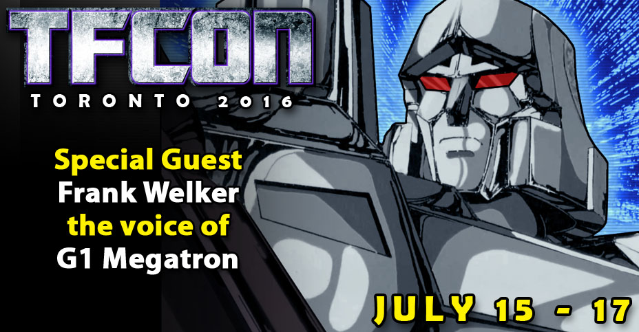Conventions Transformers BOTCON, TFCON — Autres conventions Québec, France & Belgique: Comic-Con, ToyCon, etc. - Page 29 TFcon-Toronto-2016-Welker