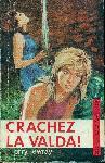 La Hattais, Louis de - Page 2 Crachez_la_valda_vg