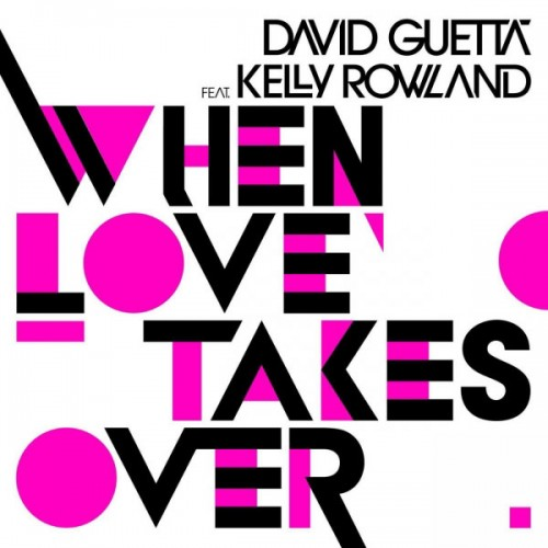 """Kelly Rowland >> Featuring Single """"When Love Takes Over"""" (David Guetta) David-guetta-feat-kelly-rowland-when-love-takes-over-single-cover-500x500"""