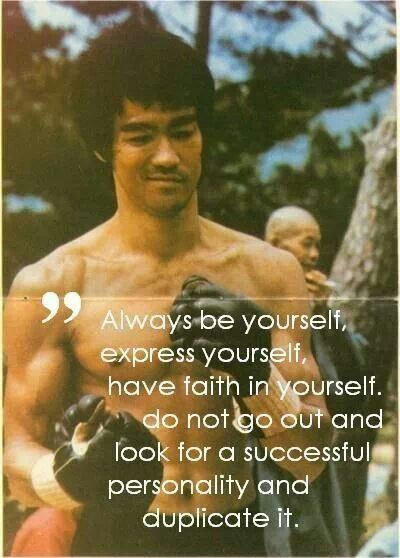 Is Faith To Be Defined As Trust? Always-be-yourself-Bruce-Lee-quote