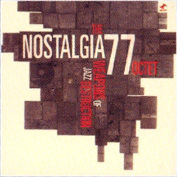 Compteur image - Page 4 The_Nostalgia_77_Octet-Weapons_Of_Jazz_Destruction_b