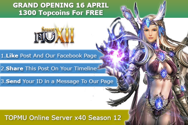 TOP Mu Online | Season 12, x40, Anti Hack and 3D Camera - OPENING 16 April!! 1300-17
