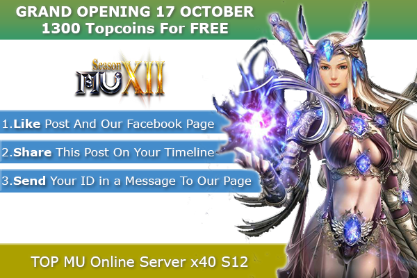 TOP Mu Online | Season 12, x40 | 3D Camera | OPENING 17/10/2020 1300-20