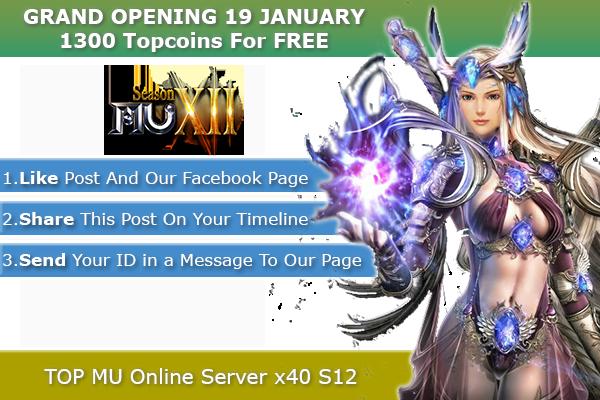 TOP Mu Online | Season 12, x40 | 3D Camera | OPENING 19 January, 2021 !! 1300-24