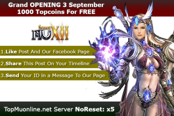 TopMuOnline | S12, NoReset x5, Feature 3D Camera - OPENING 3 SEPTEMBER! 1000-3