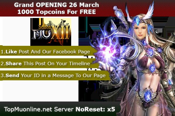 TOP Mu Online   Season 12, NoReset X5   3D Camera   OPENING 3 March !! 1000-6