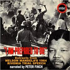 Nelson Mandela  Mandela-I-am-prepared-to-die
