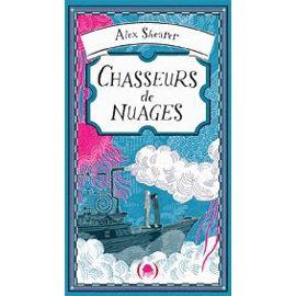 Quel livre (hors catalogue Disney] lisez-vous en ce moment ? - Page 6 Chasseurs-de-nuages-de-alex-shearer-957994334_ML
