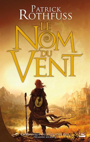 [Roman] Le Nom Du Vent - Patrick Rothfuss LeNomduVent