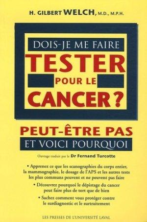 débat médecine, cancer, confiance aux médecins, psychotropes.... - Page 2 9782763781587-dois-je-faire-tester-pour-cancer_g