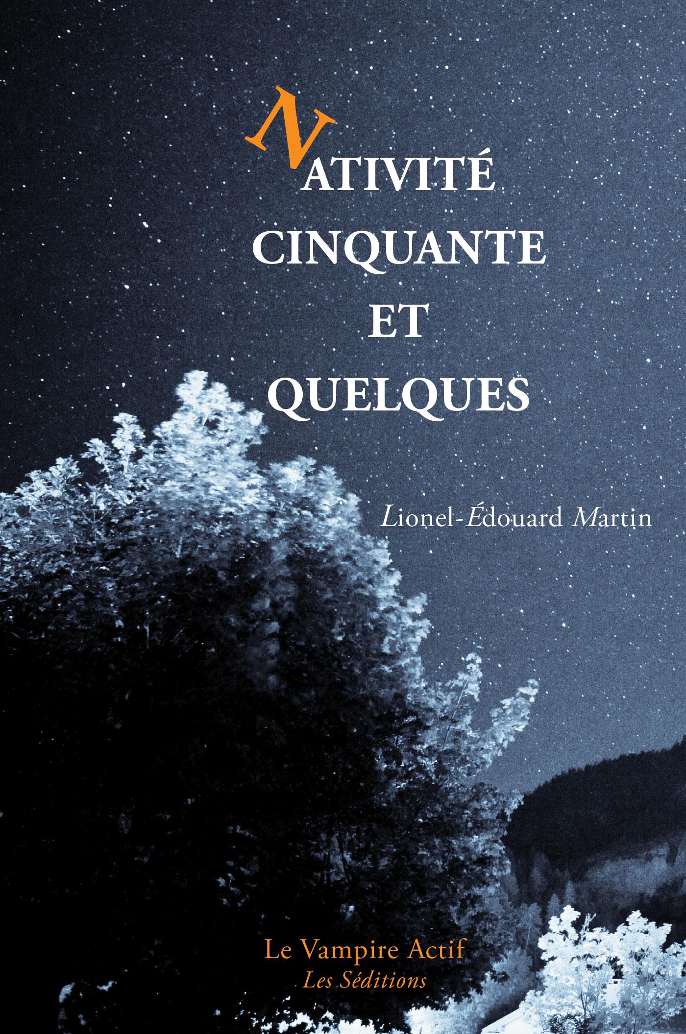 [Martin, Lionel-Edouard] Nativité cinquante et quelques 1ere-de-couv_Nativite-