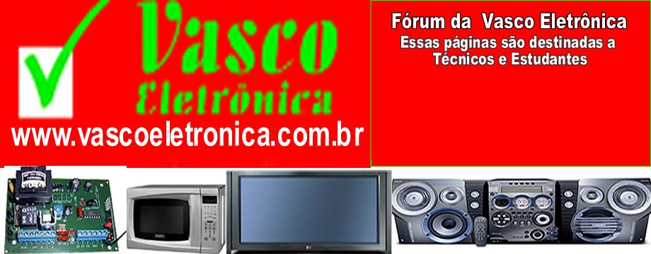 Fórum da Vasco Eletrônica / Dicas Técnicas