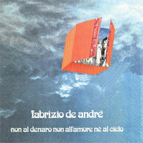 De André: Non al denaro non all'amore né al cielo  FDA_non_al_denaro_lm_f5