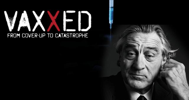 Robert De Niro, Alt-Media Hero for Successful Launch of VAXXED Documentary VAXXED-DeNiro