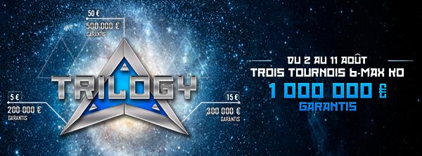 TRILOGY 6-max knockout – 1 000 000 € garantis ! 13602443135f23d0e279e0c