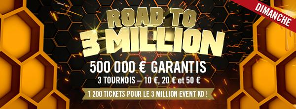 Road to 3 Million Event - dimanche 22 mars 15360978035e70ee7dbeb64