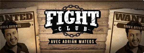 Fight Club – Avec Adrián Mateos 7022163795e53f3dc7f774