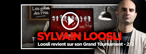 [Vidéo] Sylvain Loosli revient sur son Grand Tournament(2/2) 12517164695b927fd31fca2