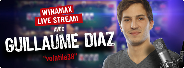 Winamax Live Stream : Guillaume Diaz vous attend lundi 16930547585a1823ac64c5e
