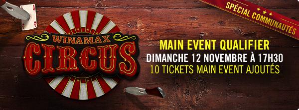 Qualifiez-vous pour le Main Event du Winamax Circus ! 3028359155a00681a7f8c0