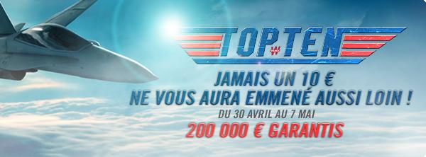 Le Top Ten – 10 € et 200 000 € garantis ! 6876792455900942984915