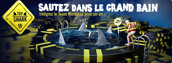 Top Shark saison 8 : Le Team Winamax recrute 7860243025bd8761453113