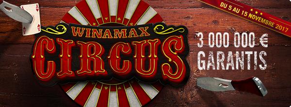 Winamax Circus – 3 millions d'euros garantis ! 122359283359e9c78a22b0f