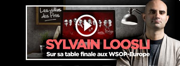 [Vidéo] Sylvain Loosli décortique sa finale aux WSOP-Europe 1331574175a339876471f4