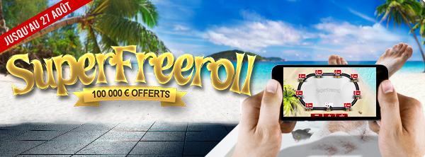 Super Freeroll 100 000 € 16862293785947ef05851a5