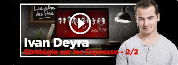 [Vidéo] Ivan Deyra double la mise en Expresso 5356618105a0db01070d67